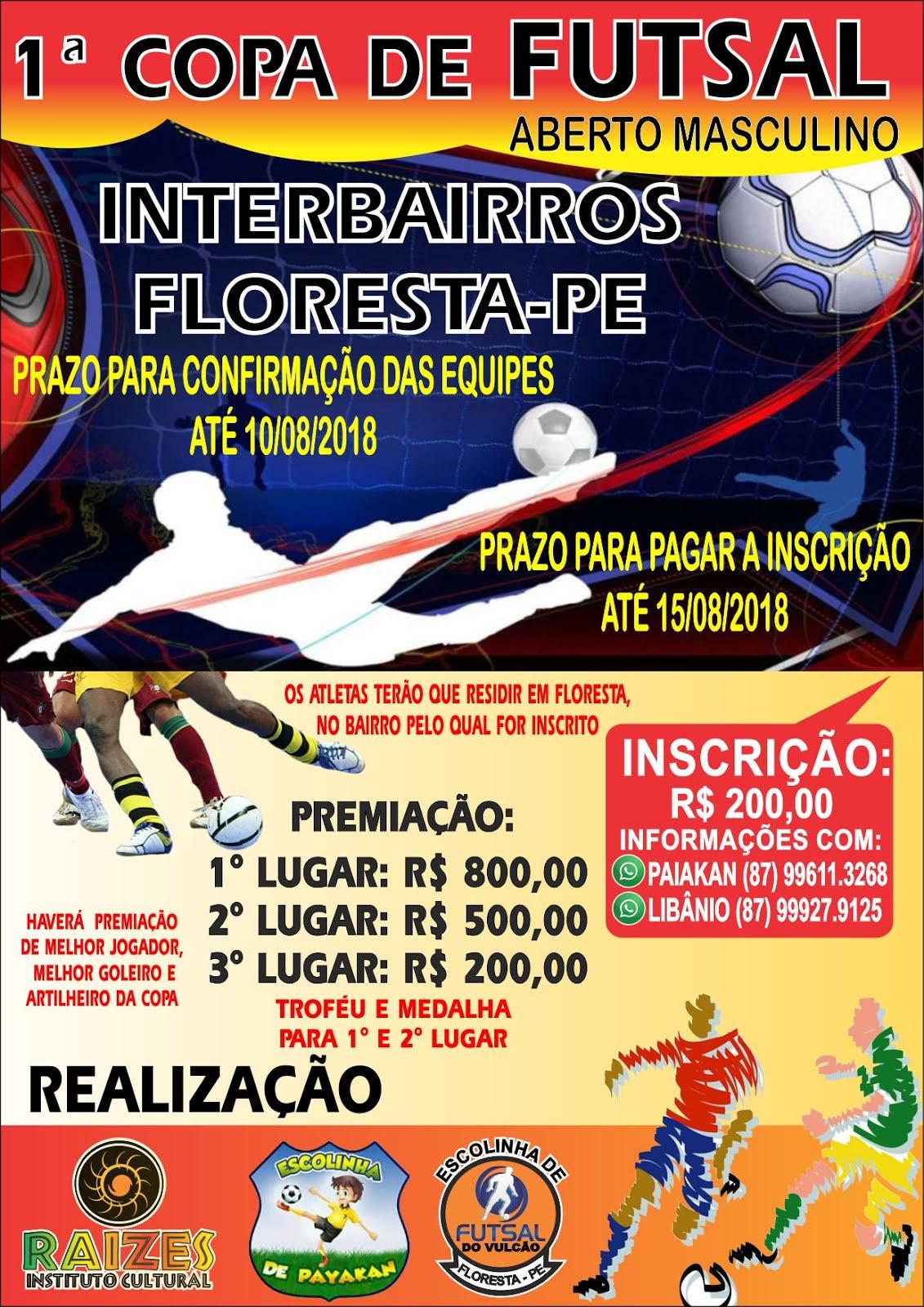 1ª COPA INTERBAIRROS DE FUTSAL EM FLORESTA-PE