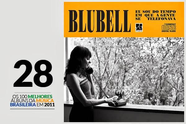 Blubell - Eu Sou do Tempo em Que a Gente se Telefonava