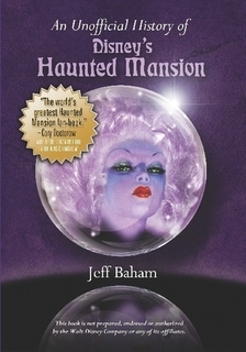 Cover of An Unofficial Guide of Disney's Haunted Mansion