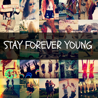 STAY FOREVER YOUNG