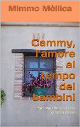 CAMMY, L'AMORE AL TEMPO DEI BAMBINI DI MIMMO MÒLLICA