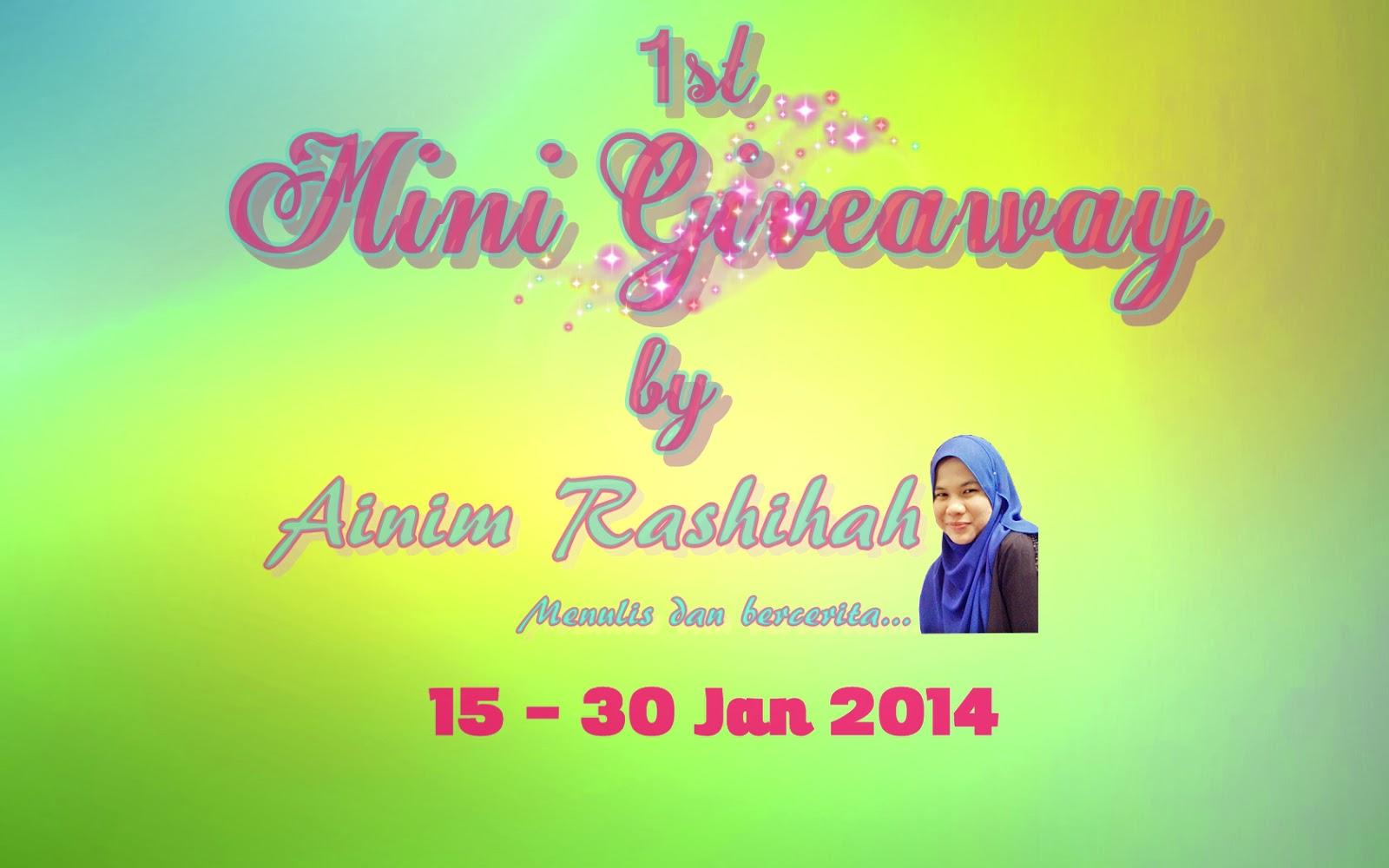 http://ainimrashihah.blogspot.com/2014/01/1st-mini-giveaway-by-ainim-rashihah.html
