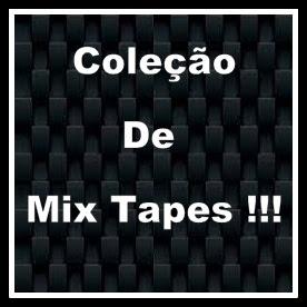 ~►☆Coleção De Mix Tapes Rap Mineiro 288 ® → Volumes →►1,2,3,4,5,6,7,8,9,10,11,12,13,14,15® ◄←