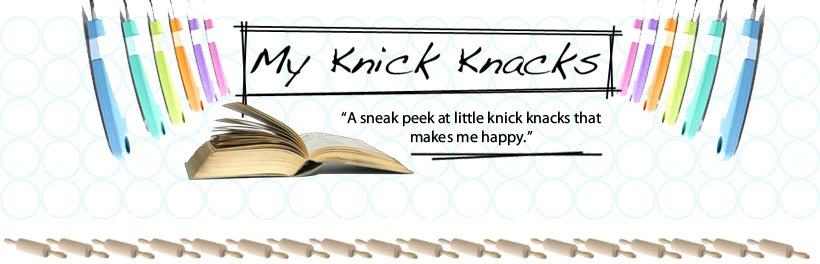 My Knick Knacks
