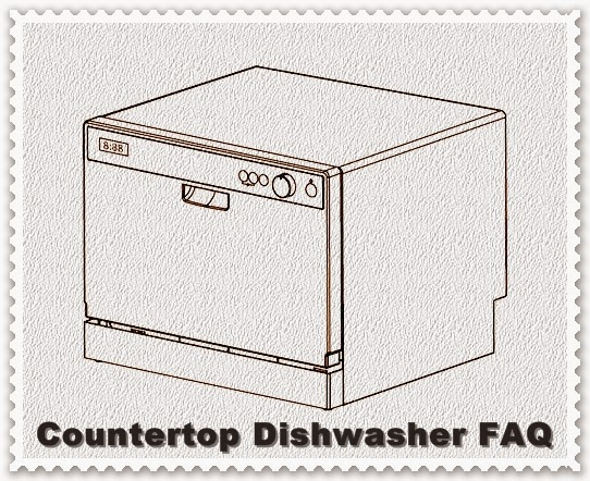 Countertop Dishwasher How To Install : Countertop Dishwasher Frequently Asked Questions