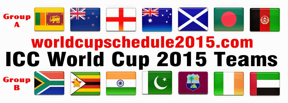 Cricket World Cup 2015 Teams | Cricket World Cup Schedule 2015.
