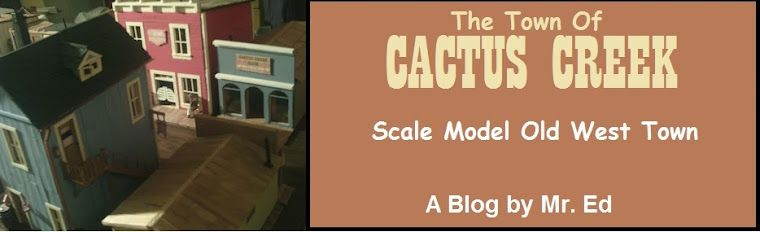 Click This Link to see my scale model Old West Town