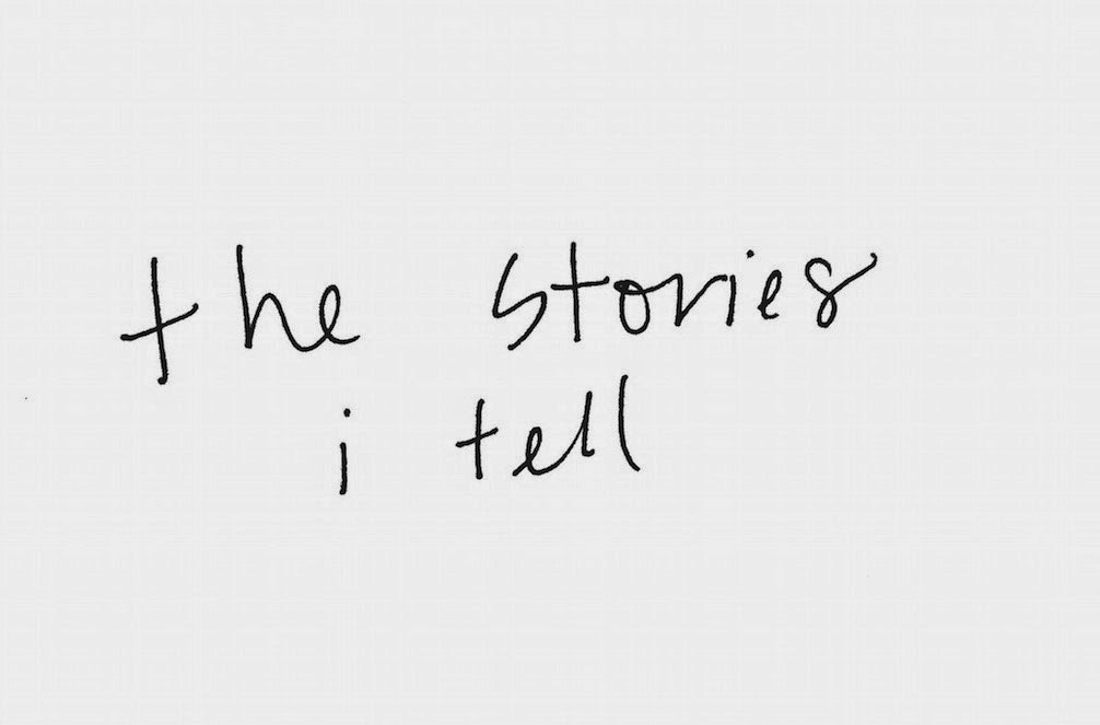 the stories i tell