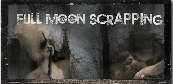 Full Moon Scrapping