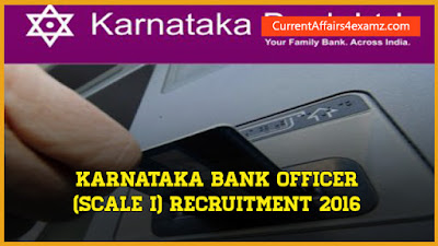 Karnataka Bank Officer (Scale I) Recruitment 2016