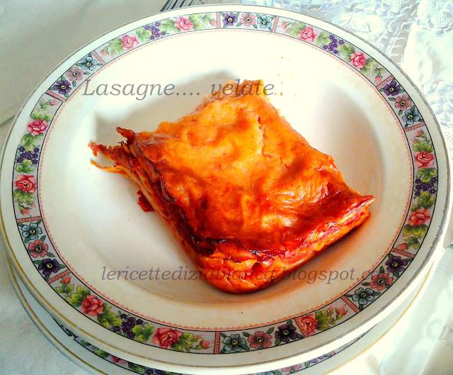 lasagne....velate!!