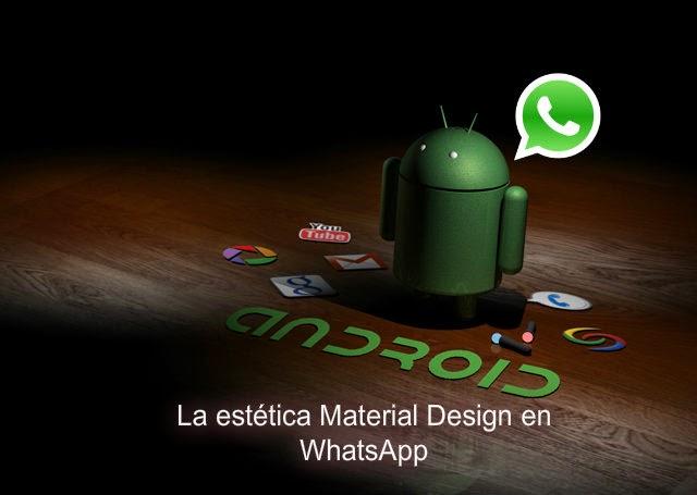 La estética Material Design en WhatsApp