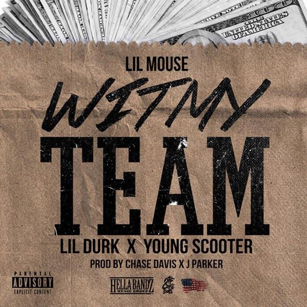 Lil Mouse - Wit My Team (Remix) [feat. Lil Durk & Young Scooter] - Single Cover