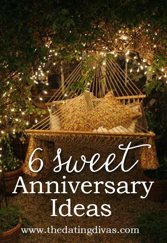 6 Sweet Anniversary Ideas
