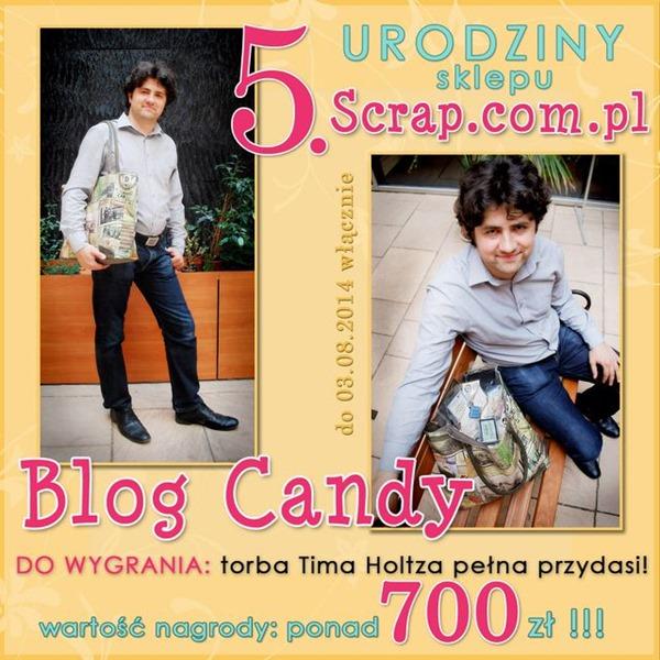 http://inspiracje.scrap.com.pl/2014/07/31/urodzinowe-blog-candy-torbaprzydasie-za-ponad-700-zl-do-wygrania/