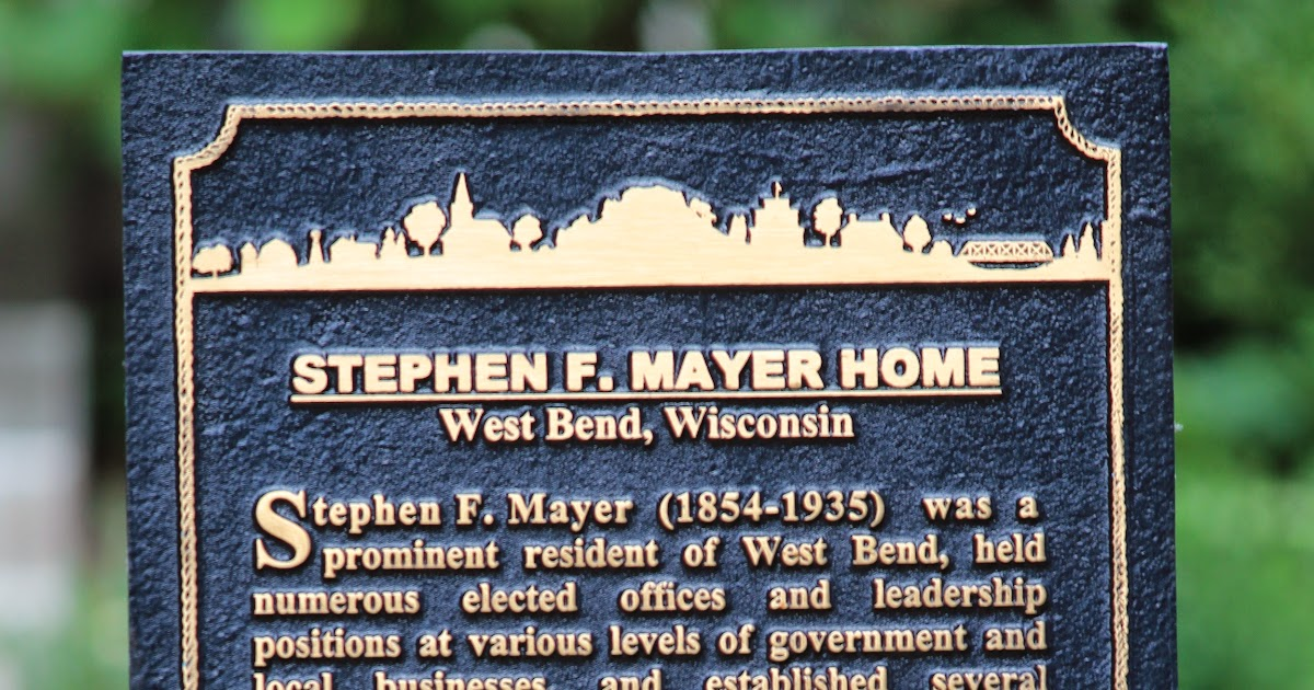 Wisconsin Historical Markers Stephen F Mayer House
