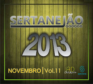 CD+Sertanej%C3%A3o+Novembro+2013+Volume+11 Download – Sertanejão Vol.11   Novembro 2013