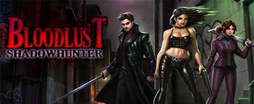 BloodLust Shadowhunter – RELOADED