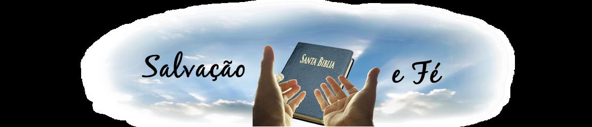 Salvação e Fé