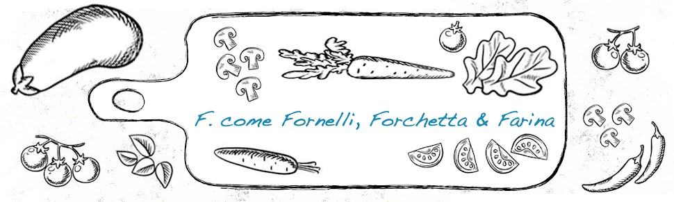 F. come Fornelli, Forchetta & Farina