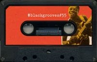 Black Grooves#55 (23feb)