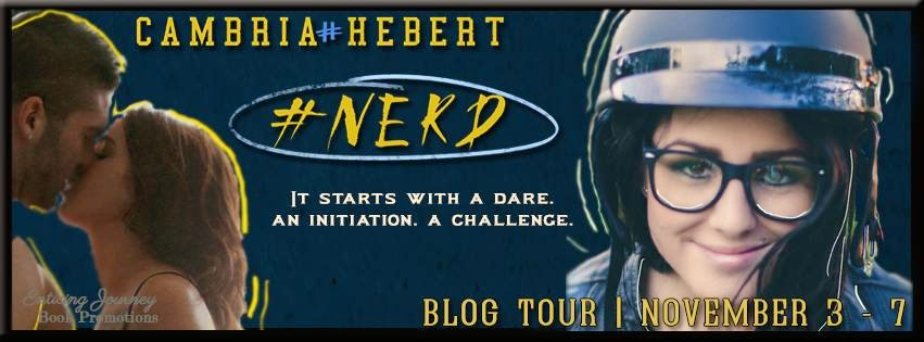 Blog Tour: #Nerd by Cambria Hebert