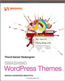 Download E-Books Smashing WordPress Themes - Making WordPress Beautiful