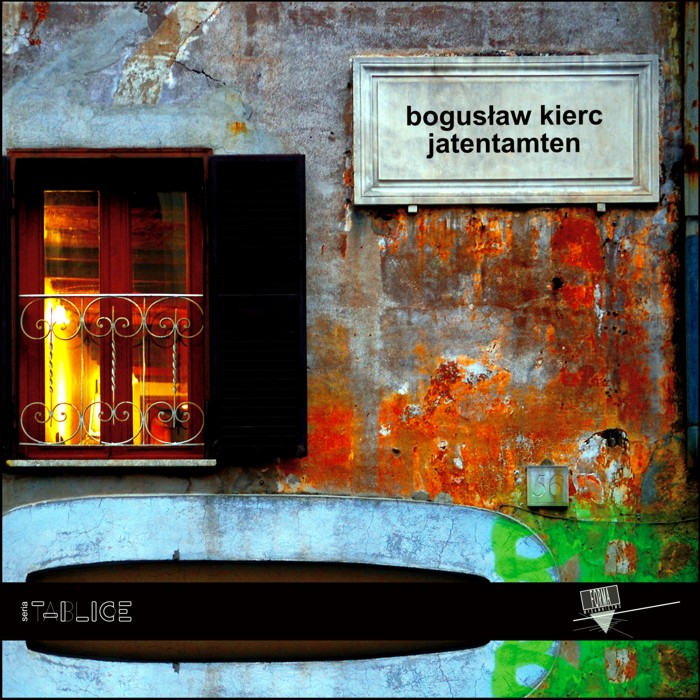 """""""Jatentamten"""" Bogusław Kierc"""