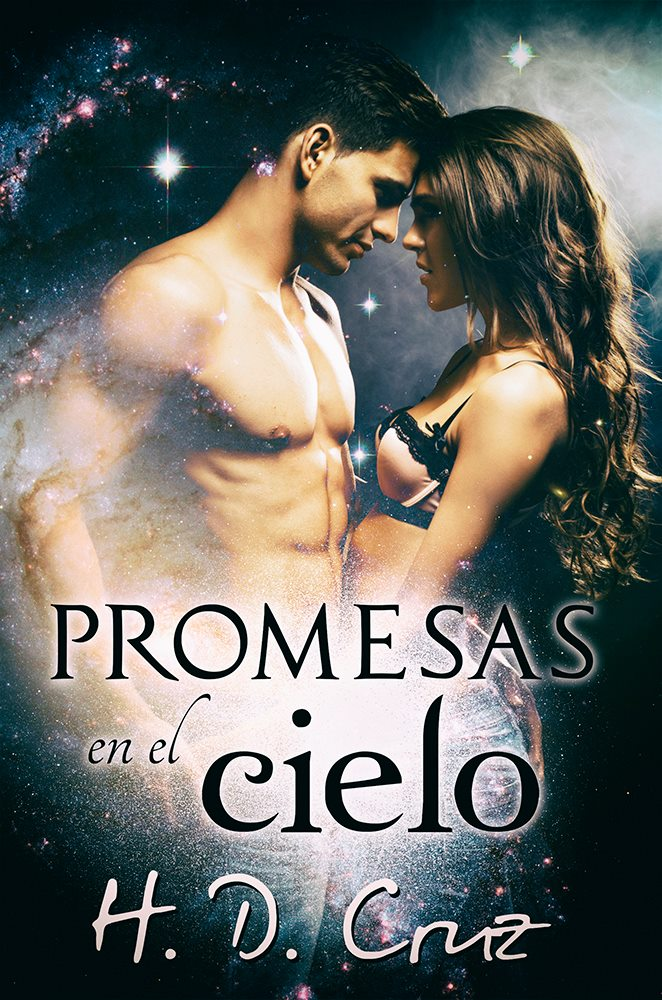 """""""PROMESAS EN EL CIELO"""""""