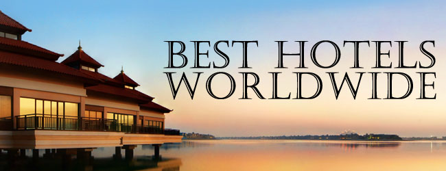 Best hotels worldwide