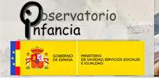 Observatorio Infancia Ministerio Sanidad, S.S. e Igualdad