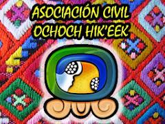 Asociación Civil Ochoch Hik'e'k  Casa de Esperanza