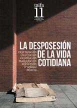 """""""LA DESPOSESIÓN DE LA VIDA COTIDIANA""""."""