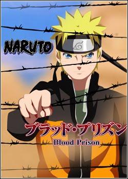Naruto o Filme: Prisão de Sangue  AVI