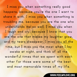I miss you when something really good happens