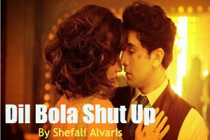 Dil Bola Shut Up