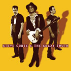Steve Conte & The Crazy Truth: Steve Conte & The Crazy Truth