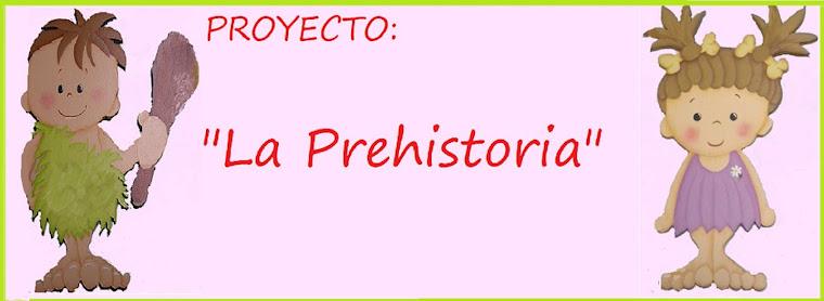 """La seño Mariló y sus niños: PROYECTO: """"LA PREHISTORIA"""""""