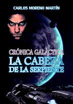 CRÓNICA GALÁCTICA: LA CABEZA DE LA SERPIENTE