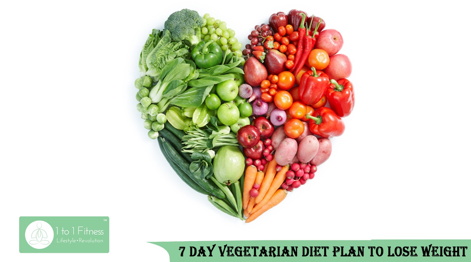 7 healthy diet plans to reduce weight naturally with 1to1 fitness 7 day vegetarian diet plan to lose weight nvjuhfo Gallery
