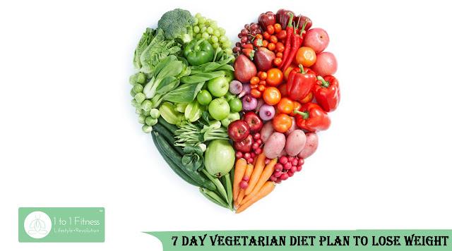 7 day Vegetarian diet plan to lose weight