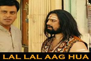 Lal Lal Aag Hua