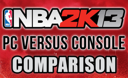 NBA 2K13 PC vs Console - Comparison XBOX 360, PS3, PC