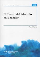 El Teatro del Absurdo en Ecuador por Paúl Puma