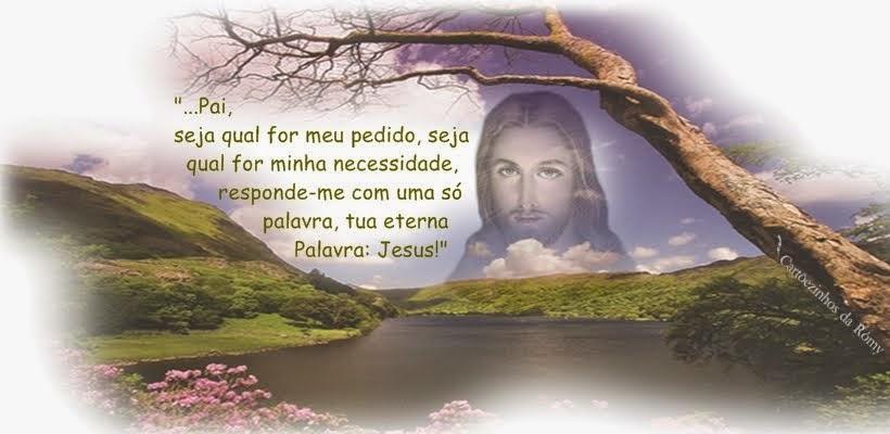 Pai. dá-me Jesus!