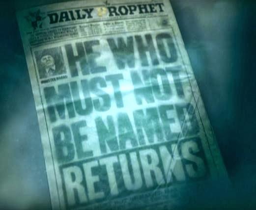 http://3.bp.blogspot.com/-zcTozNd2ZbE/UlmHt96-QqI/AAAAAAAACsU/sq-gaciAyzg/s1600/Daily_Prophet_Voldemort_Returns.JPG