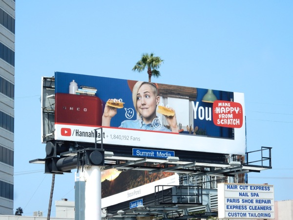 Hannah Hart You make happy from scratch taco shell billboard