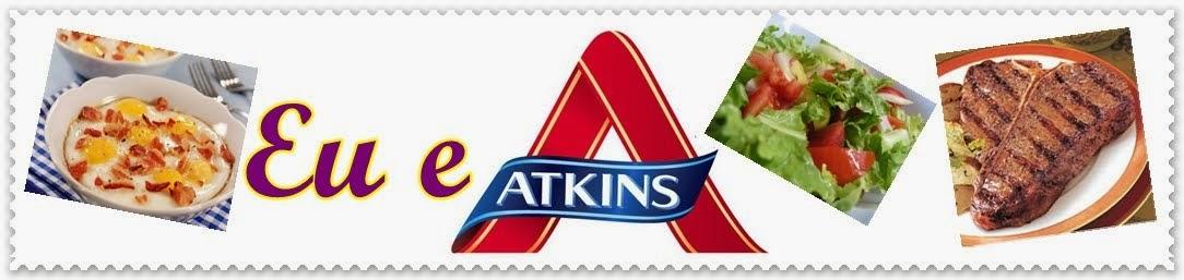Eu e a Atkins