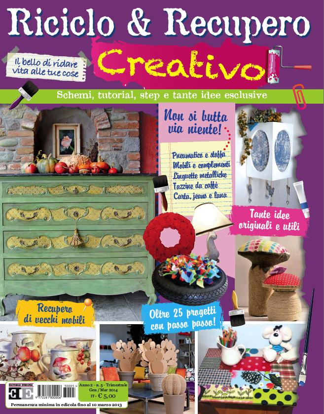 Riciclo & Recupero Creativo (Editoria Europea)