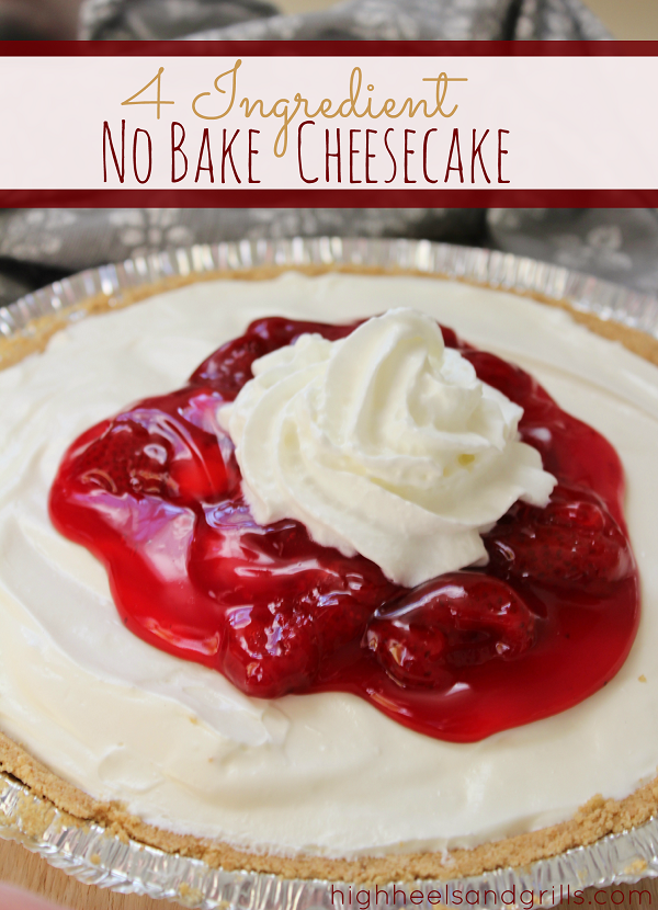 Ingredient No-Bake Cheesecake - High Heels and Grills